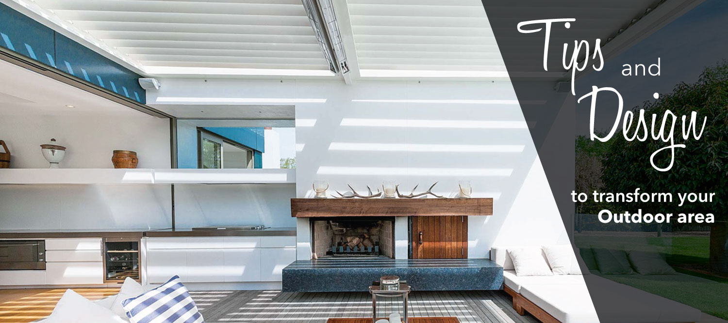 Your Outdoor Area | Tips and Design Ideas | Infratech Heaters